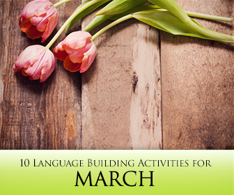 10 March Themed Language Building Activities