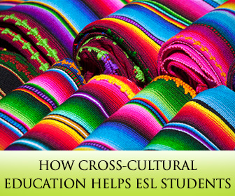 Cross-cultural Education: How It Helps ESL Students
