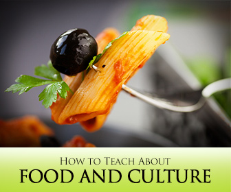 Serving up the World: 5 Days to Teach About Food and Culture