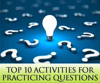 Who? What? Where? Top 10 Activities for Practicing Questions