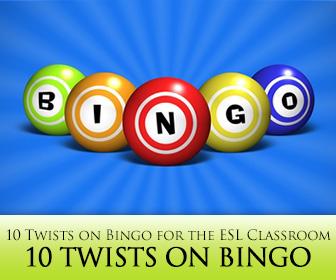 10 Twists on Bingo Perfect for the ESL Classroom