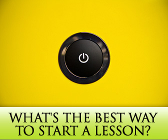 ESL Teachers Ask: What's the Best Way to Start a Lesson?