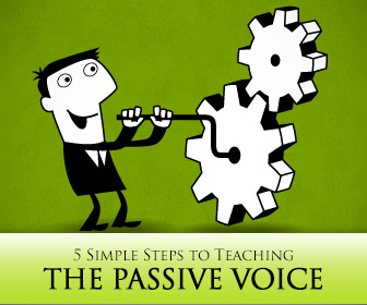 5 Simple Steps to Teaching the Passive Voice
