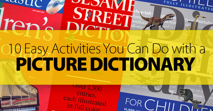 Picture This: 10 Easy Activities You Can Do with a Picture Dictionary