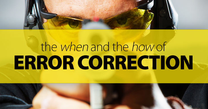 The When And The How Of Error Correction: All Teachers Are Trained And Programmed To Seek Out Errors And Destroy Them, But Do We Really Need To?