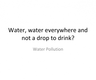 Water Pollution - Reading and Speaking