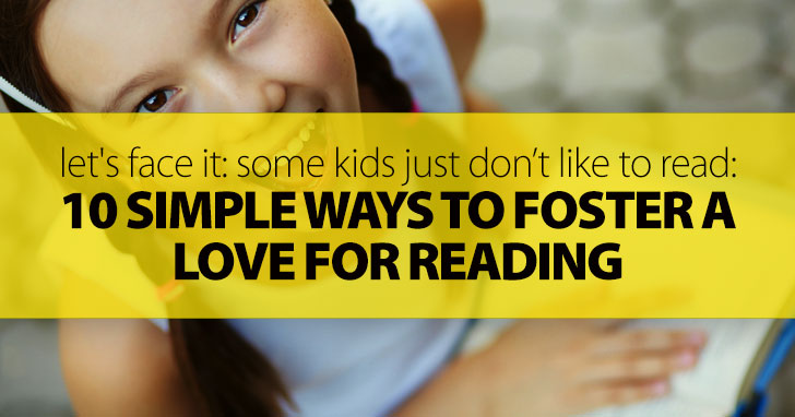 Let's Face It: Some Kids Just Don't Like To Read: 10 Simple Ways To Foster A Love For Reading In Your Young ESL Students