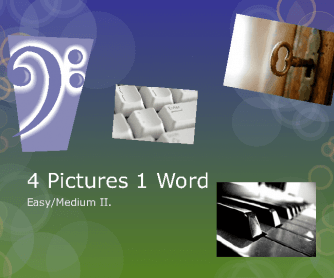 4 Pictures 1 Word - Easy/Medium II