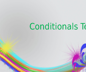First and Second Conditionals Test