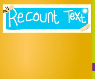 Recount Story Slide Show