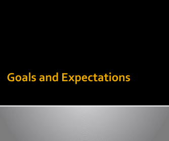 Goals and Expectations