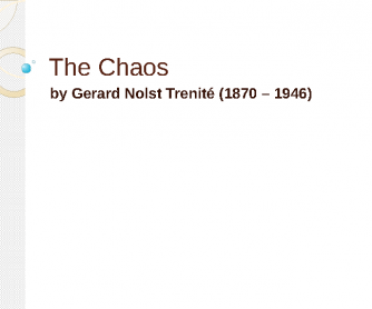 The Chaos, Poem for Pronunciation (PowerPoint)