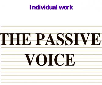 Passive: Individual Work