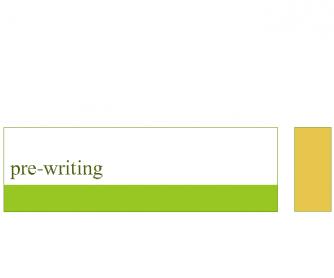 Pre-writing PowerPoint Presentation