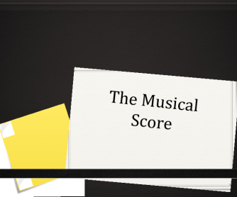 The Musical Score in English