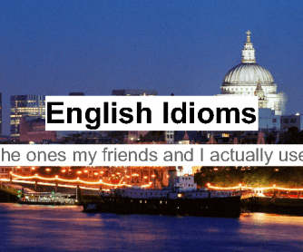 Interesting English Language Idioms