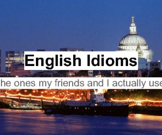 Interesting English Language Idioms