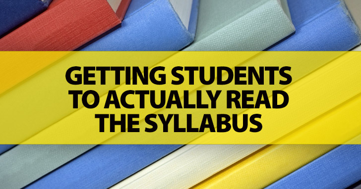 First Things First: How To Get Your Students to Actually Read the Syllabus