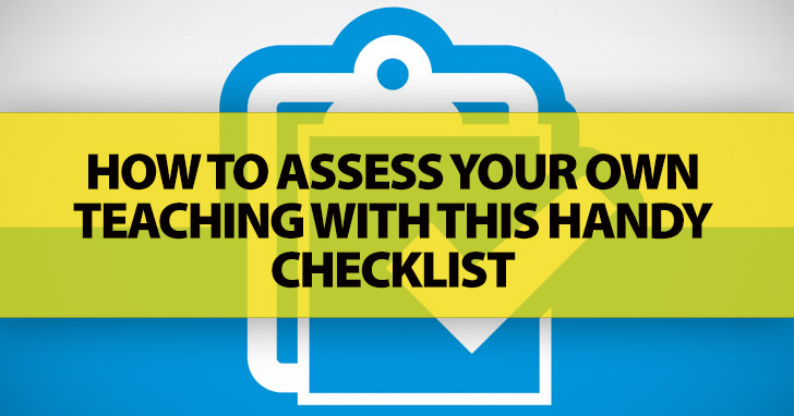 How Was Your ESL Lesson? How To Assess Your Own Teaching [Checklist]