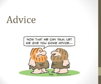 Do You Have Any Advice?