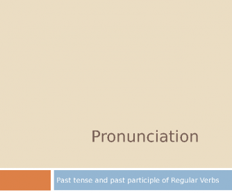 Pronunciation of Past Tense and Past Participle of Regular Verbs