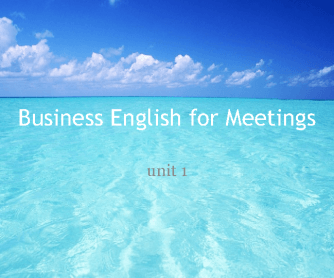 Business English for Meeting - Part 1
