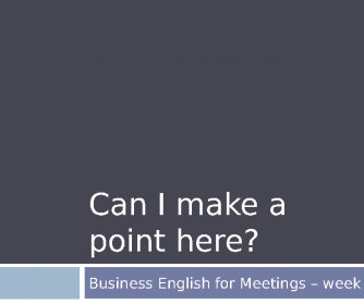 Business English for Meeting - Part 3