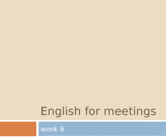 Business English for Meeting - Part 6