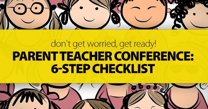 parent teacher conference don t get worried get ready 6 step