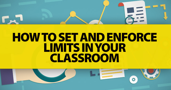 This Isn't the Right Time: How To Set And Enforce Limits in Your Classroom