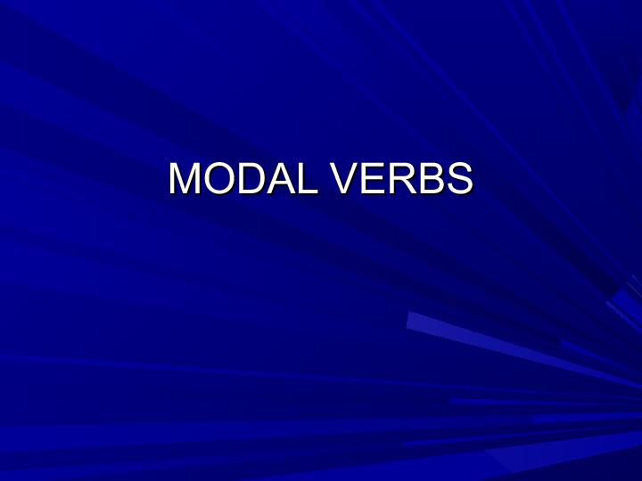 Modal Verbs - an Introductory Lesson (B1, B2)
