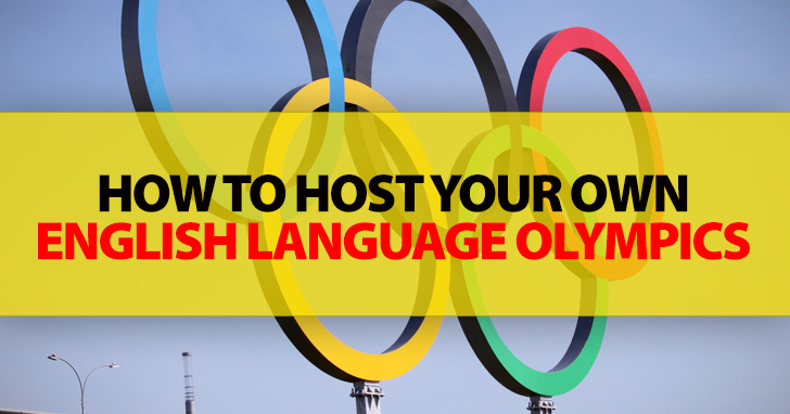 How to Host Your Own English Language Olympics