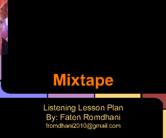 Song Worksheet: Mixtape- a Different Listening Lesson Plan