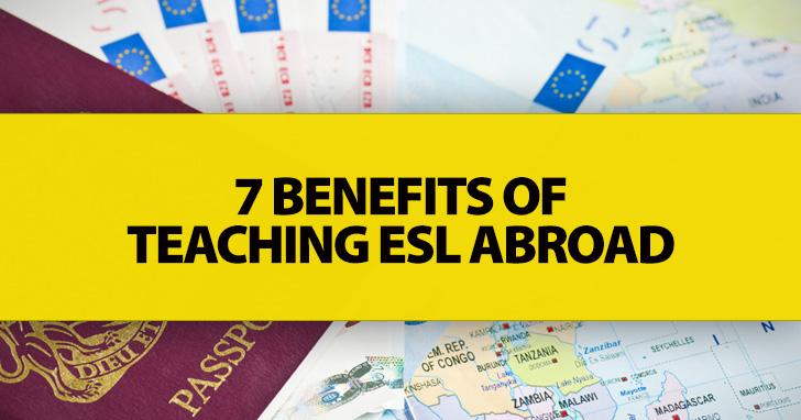 7 Benefits of Teaching ESL Abroad