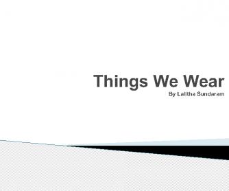 Things We Wear