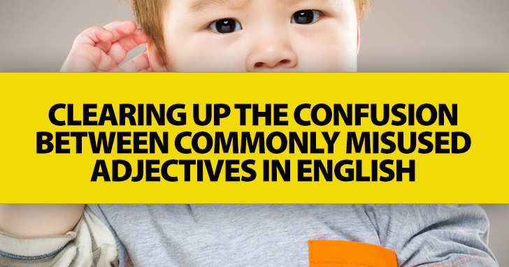 Much or Many? Few or a Few? Clearing up the Confusion between Commonly Misused Adjectives in English