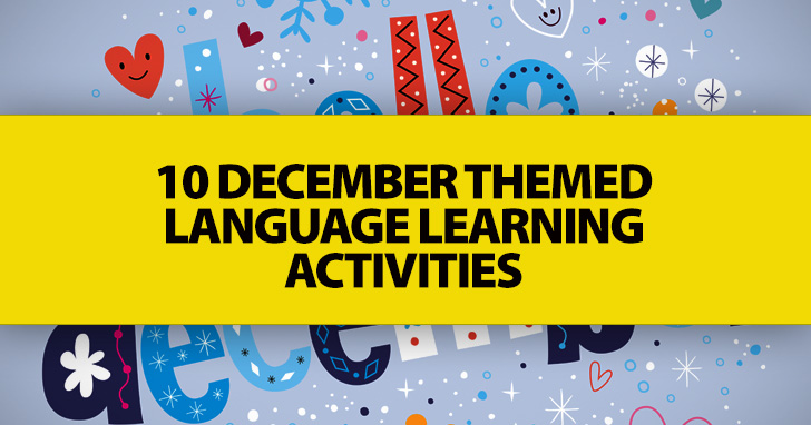 10 December Themed Language Learning Activities
