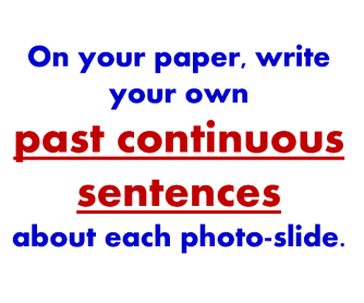 Past Continuous in Pictures