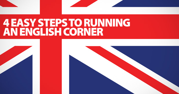 A Meeting of Like Minds: 4 Easy Steps to Running an English Corner
