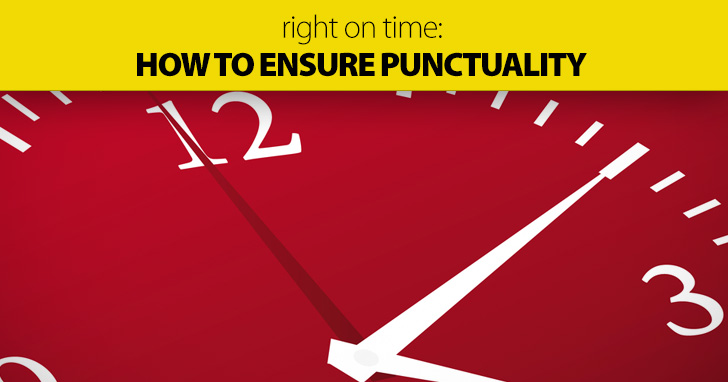 Right On Time: How to Ensure Punctuality