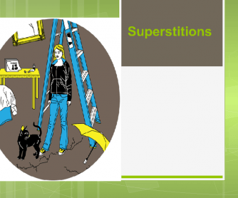 Superstitions PPT