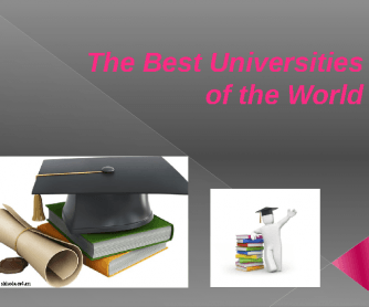 The Best Universities of the World