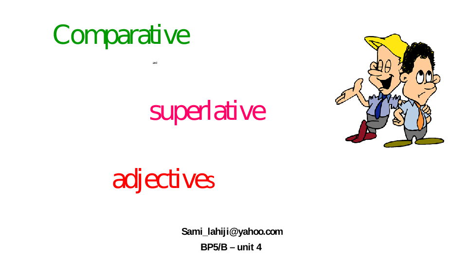 Adjectives besides Battle together with parison Short Adjectives furthermore Base And Strong Adjectives Game additionally Big Islcollective Worksheets Elementary A Preintermediate A Elementary School Reading Spelling Adjectiv Adjectives Wordsea E Cef. on adjective worksheets