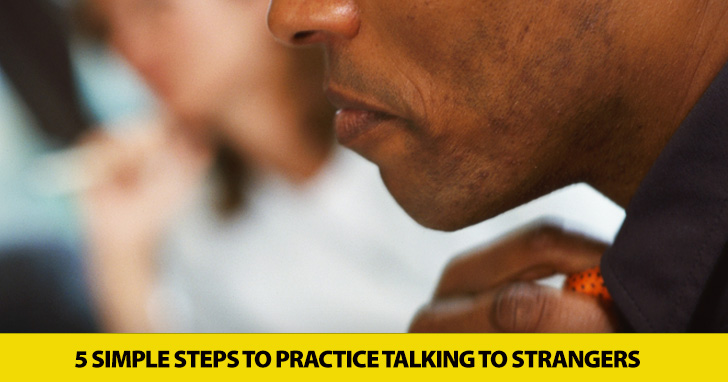 Be Bold & Talk: 5 Simple Strategies to Practice Talking to Strangers