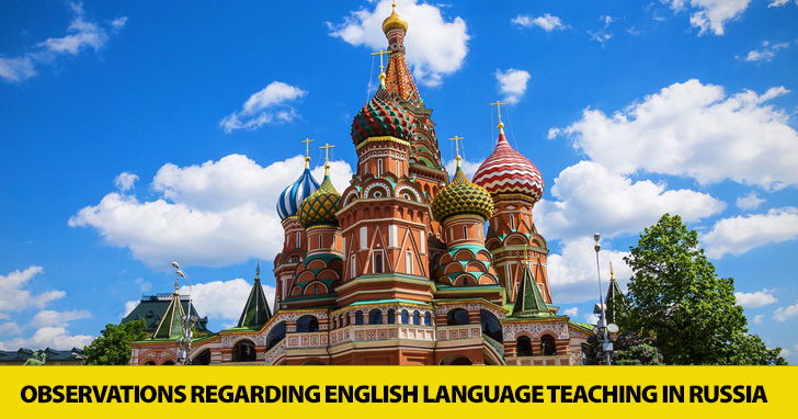 Observations Regarding English Language Teaching in Russia