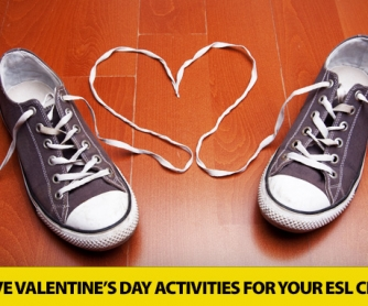 9 Must Have Valentines Day Activities For The ESL Classroom