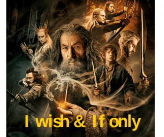 I Wish, If Only Practice (Hobbit Movie Theme)