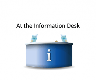 At the Information Desk