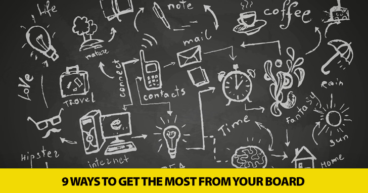 9 Ways to Get the Most from Your Board