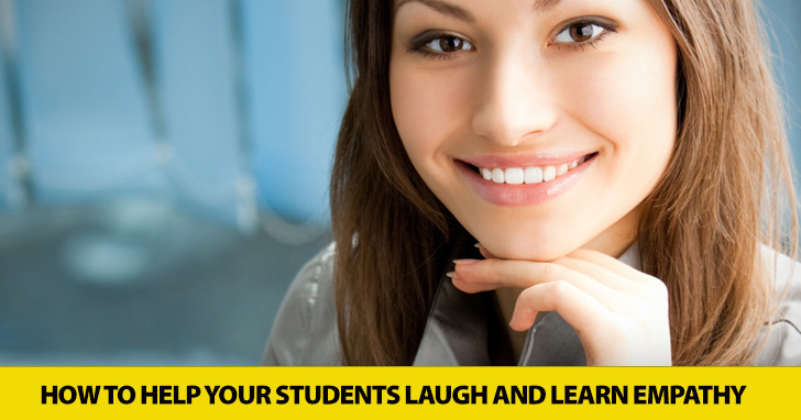 A Little Help from My Friends: Helping Your Students Laugh and Learn Empathy